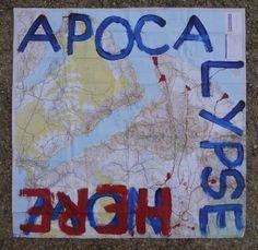Apocalypse Here #map #art #war