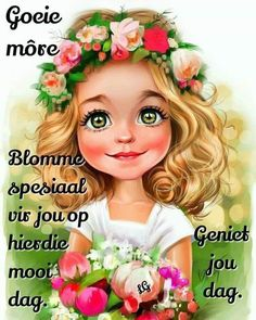Goeie more Lekker Dag, Goeie More, Afrikaans Quotes, Morning Greetings Quotes, Good Morning Wishes, Qoutes, Motivational, Inspirational Quotes, Mornings