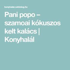 Pani popo – szamoai kókuszos kelt kalács | Konyhalál