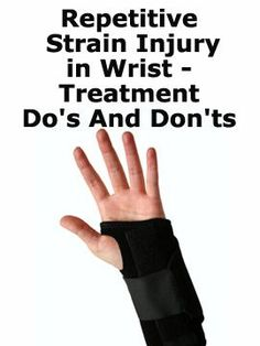 Repetitive Strain Injury -Treatment Do's and Don't. eliminate risk factors don't be afraid to ask for what you need exercice don't skin home care techniques consider alternative treatments such as cryotherapy Wrist Pain, Hand Wrist, Repetitive Strain Injury, Shoulder Pain Relief, Natural Pain Relief, Alternative Treatments, Carpal Tunnel