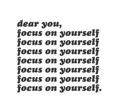 """""""it isn't selfish to focus on yourself. it's perfectly okay and you deserve it."""""""