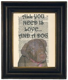 All You Need Is Love Dog Chocolate Lab Puppy by HangWithUsToday, $10.00