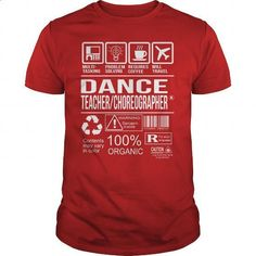 Awesome Tee For Dance Teacher_Choreographer - #linen shirts #fitted shirts. ORDER HERE => https://www.sunfrog.com/LifeStyle/Awesome-Tee-For-Dance-Teacher_Choreographer-103805868-Red-Guys.html?60505
