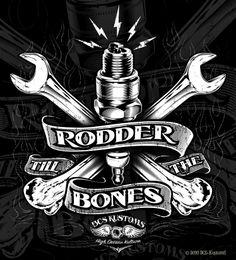 Work for the brand BCS•KustomS - Rodder Till The Bones