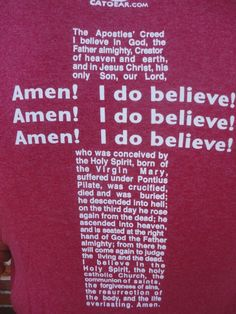 Apostles Creed, Catholic, Christ, The Creator, Believe, Lord, Clothing, Outfits, Outfit Posts