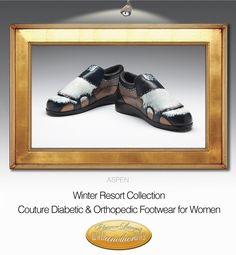 Our winter collection is here!  Couture Diabetic and Orthopedic footwear for women.  walkanotherway.com