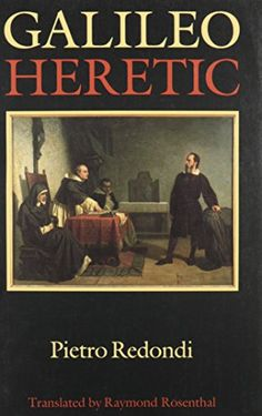 Galileo: Heretic by Pietro Redondi https://smile.amazon.com/dp/069102426X/ref=cm_sw_r_pi_dp_x_PiSfzb1MJHQ6W