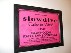 Slowdive Catherine Wheel Pulp Framed Gig Poster by indieprints, $20.00