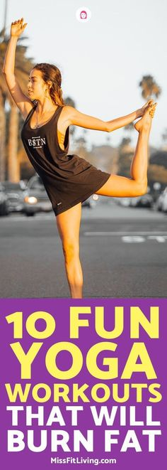 Can you lose weight doing yoga? You sure can and here are 10 yoga workouts to help you lose weight.
