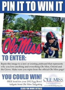 Repin to win free Ole Miss Tailgating catering for your Egg Bowl tent! MAKE SURE TO REPIN THIS IMAGE FROM pinterest.com/..., or we can't track your entry! #olemisspin