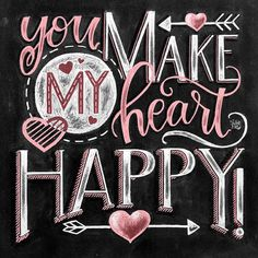 Handlettering ♥ Make my heart happy ♥ L I S T I N G ♥ ♥ Each image is originally hand drawn with cha Chalkboard Art Quotes, Blackboard Art, Chalkboard Drawings, Chalkboard Print, Chalkboard Lettering, Chalkboard Designs, Chalkboard Ideas, Heart App, Cross Stitch Heart