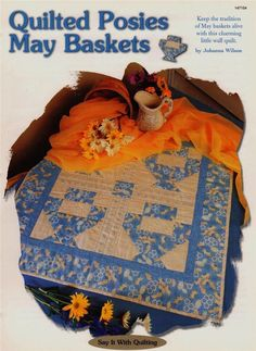 Quilted Posies May Baskets  Creative Scrap Wall Quilt Pattern Leaflet