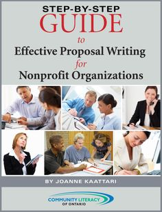 Step-By-Step Guide to Effective Proposal Writing for Nonprofit Organizations  http://www.amazon.com/Effective-Proposal-Writing-Nonprofit-Organizations-ebook/dp/B0096FN69M/
