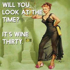 Wine O'Clock! #winetime #winethirty #retromeme #WineMemes