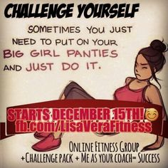 Hi, I am starting a 21 days to a confident you challenge group starting December  15th and I'm looking for some serious people ready to commit 21 days to the program. Whether your looking to lose 10-15lbs this is great for you. I've seen amazing results from my current and past challengers and I know I can help you as well. Spots are limited so if you're interested get back to me or if you lnow someone who is looking for support and accountability let them know so you do it together. DM me