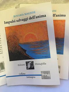ღღ Rosaria Magnisi ღ Le mie poesie ღ I miei dipinti ღღ