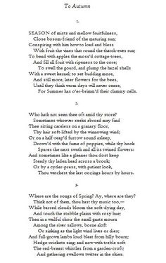 To Autumn - John Keats (1795-1821) One of my favorite poems. You have to read it aloud.