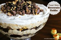 Peanut Butter Brownie Trifle - Layers of brownies, peanut butter mousse, peanut butter cups, peanuts and ganache!  So delicious!  www.melissassouthernstylekitchen.com