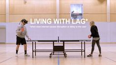 Living With Lag, An Oculus Rift Virtual Reality Headset Experiment Exploring the Effects of Lag in Real Life