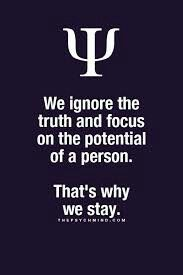 we ignore the truth and focus on the potential of a person. that's why we st… we ignore the truth and focus on the potential of a person. that's why we stay. Fact Quotes, Daily Quotes, Great Quotes, Me Quotes, Inspirational Quotes, Psych Quotes, Writing Quotes, Wisdom Quotes, Psychology Says