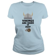 Vikings are born in July Snz0k #gift #ideas #Popular #Everything #Videos #Shop #Animals #pets #Architecture #Art #Cars #motorcycles #Celebrities #DIY #crafts #Design #Education #Entertainment #Food #drink #Gardening #Geek #Hair #beauty #Health #fitness #History #Holidays #events #Home decor #Humor #Illustrations #posters #Kids #parenting #Men #Outdoors #Photography #Products #Quotes #Science #nature #Sports #Tattoos #Technology #Travel #Weddings #Women