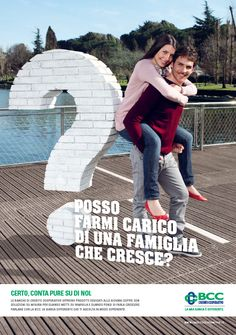 BANCA DI CREDITO COOPERATIVO campaign (2010). AD: Cristiana Guidi. CW: Alessandro Sciortino. Creative Director: Marco Carnevale.