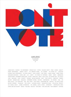 Every four years, graphic design organization AIGA solicits designers to create eye-catching posters to rally people to go to the polls. Here's the story behind 14 of the submissions.