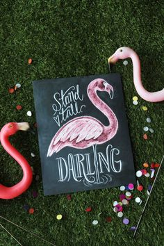 Flamingo Print Stand Tall Darling Chalkboard Art by LilyandVal
