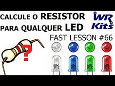 CALCULE O RESISTOR PARA QUALQUER LED | Fast Lesson #66 - YouTube Electronics Components, Electronics Projects, Video Ed, Componentes Smd, Physics Laws, Led Projects, Electronic Engineering, Arduino, Ac Power