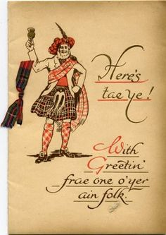 here's tae ye! Scotland Uk, England And Scotland, Men In Kilts, Vintage Greeting Cards, My Heritage, Travel Posters, Scottish Greetings, Celtic, Birthday Cards