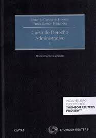 García de Enterría, Eduardo ; Fernández, Tomás R. (Tomás Ramón). Curso de derecho administrativo. Vol. 1. 17a ed., Vol. 2. 14a ed. Madrid : Thomson Civitas, 2015