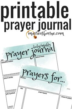 Printable Prayer Journal pages! Super cute, well organized, and very helpful for focusing your prayer time!