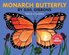Describes the life cycle, body parts, and behavior of the monarch butterfly. Includes instructions on how to raise a monarch.