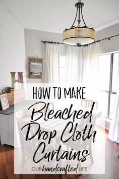 How to Make DIY No-Sew Bleached Drop Cloth Curtains without making your house sm. - How to Make DIY No-Sew Bleached Drop Cloth Curtains without making your house smell like a pool. No Sew Curtains, Rod Pocket Curtains, Bedroom Curtains, Curtains Living, Blackout Curtains, Floral Curtains, Velvet Curtains, White Curtains, Hanging Curtains