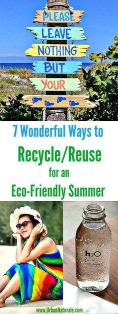 7 Wonderful Ways to Recycle/Reuse for an Eco-Friendly Summer