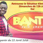 Bantou Talk Show : Votre nouvelle émission de divertissement avec le sénateur Kletus.
