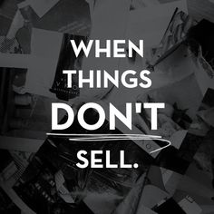 when things don't sell. - The Tiffany Han
