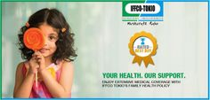 IFFCO Tokio Health Insurance Family Plan is the helpful way to secure your family from every danger.  http://www.iffcotokio.co.in/health-insurance/swasthya-kavach-policy