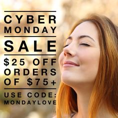 Cyber Monday $25 off purchases of $75 more + Free US Shipping Just use coupon code MondayLove at checkout! Super natural, gluten­free skin care! #organic #cosmetics #glutenfree #crueltyfree #skincare #cybermonday #sale