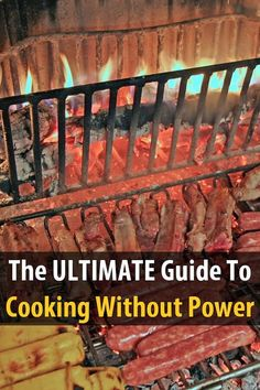 This ultimate guide includes 13 ways to cook without power, 9 off-the-grid cooking tips, and 7 recommended items for cooking without power.