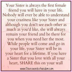 I Love my sister. Sissy babe you will always be not only my sister but my BFF even though we are miles apart i love and miss you greatly! Now Quotes, Life Quotes Love, Great Quotes, Funny Quotes, Inspirational Quotes, Weekend Quotes, Simple Quotes, Awesome Quotes, Movie Quotes