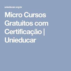 Micro Cursos Gratuitos com Certificação | Unieducar