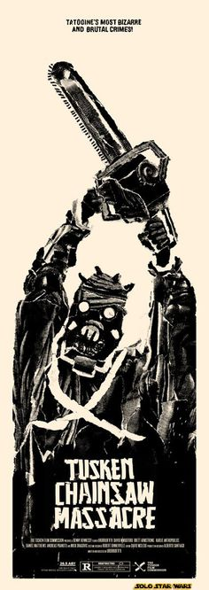 Tusken Chainsaw Massacre