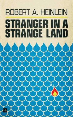 Stranger In A Strange Land by Robert Heinlein