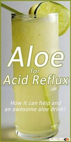 Aloe Vera for Acid Reflux (and an awesome aloe cocktail!) #NaturalRemedies #AloeVeraAcidReflexCure