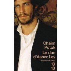 Le don d'Asher Lev - Chaïm Potok