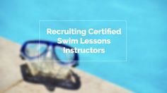 Has your swimming lessons program been having issues? While there can be many causes for a group (or even private) lesson program to be struggling, none is more obvious as times change than the need for quality, certified instructors. Not every organization requires all their lesson instructors to hold some