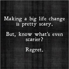 life inspiration quotes: Life changes are scary inspirational quote