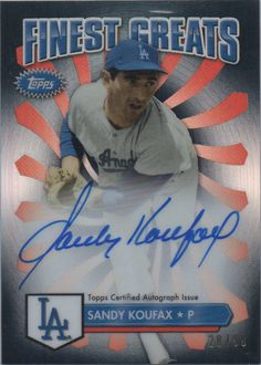 Dodgers Blue Heaven: 2014 Topps Finest Baseball - The Dodger Autograph Cards Finest Greats Autographs Set #FGA-SK Sandy Koufax