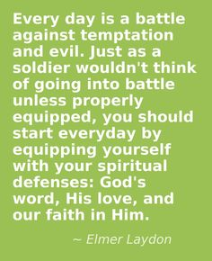 """Everyday that God the Father wakes us up. We should be """"Wearing the Armor of God"""", for protection against the Enemy Satan the Devil, who never sleeps, and whose constant objective is to destroy our Faith in King Jesus Christ our Lord and Savior and compromise our Trust in God the Father( Ephesians 6:10-18, 1 Peter 5:8-11, Job 1:7, Revelation 12:7-17, John 3:16, Genesis 3:1-24)"""